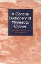 Cover jacket for A Concise Dictionary of Minnesota Ojibwe