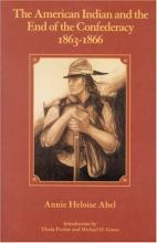 Cover jacket for American Indian and the End of the Confederacy