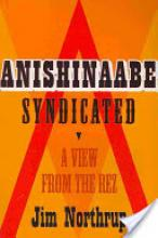 Cover jacket for Anishinabe Syndicated