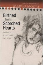 Cover jacket for Birthed from Scorched Hearts: Women Respond to War