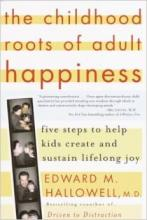 Childhood Roots Of Adult Happiness