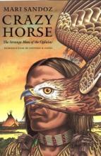 Crazy Horse, Strange Man Of The Oglalas