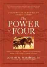 Cover Jacket for The Power of Four: Leadership Lessons Of Crazy Horse