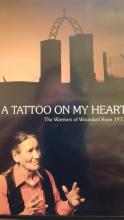 A Tattoo On My Heart (The Warriors of Wounded Knee 1973)